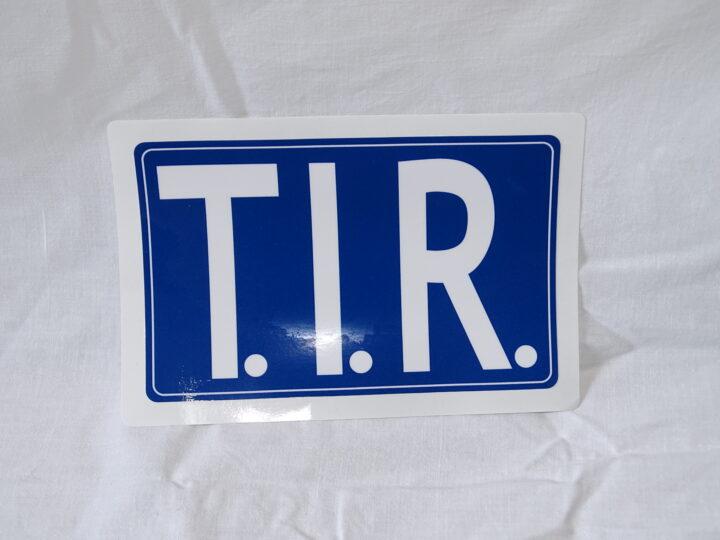 T.I.R Sticker